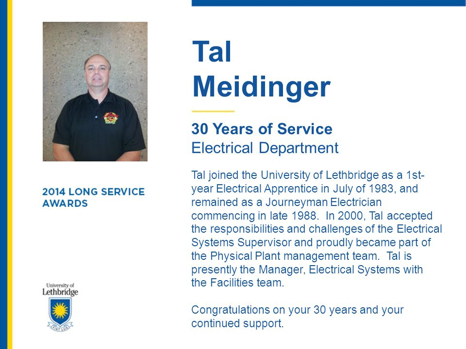 Tal Meidinger. 30 Years of Service. Electrical Department.