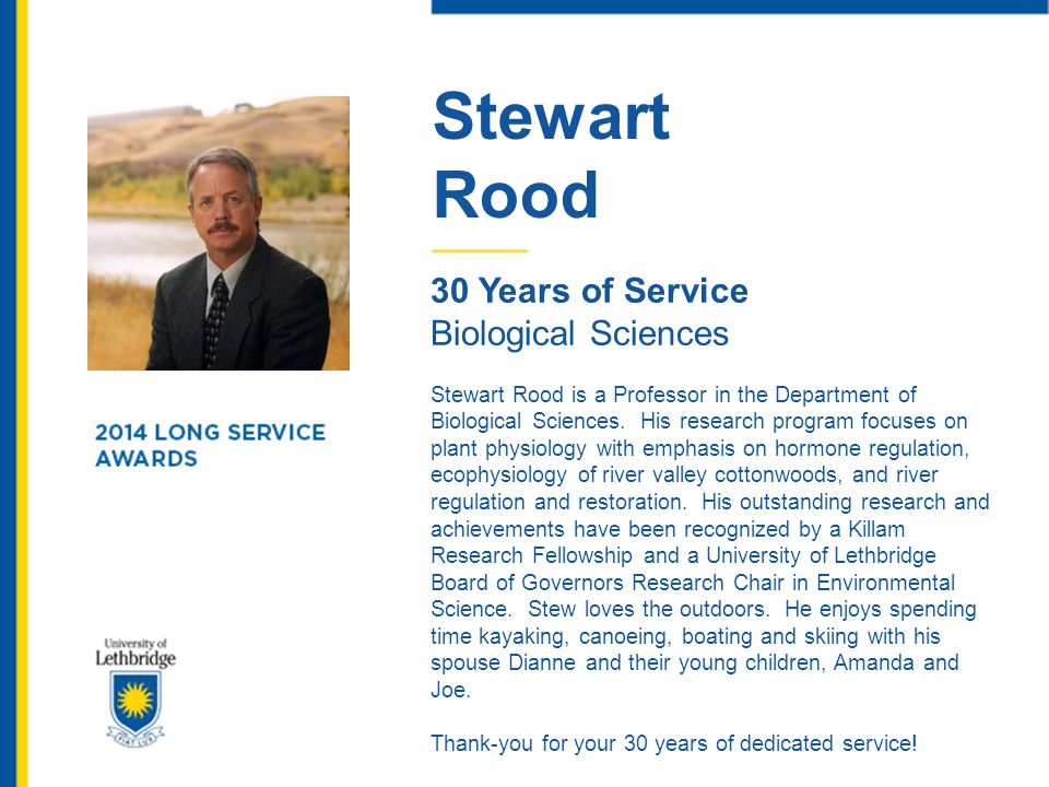 Stewart Rood 30 Years of Service Biological Sciences