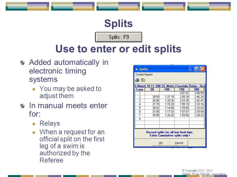 Splits Use to enter or edit splits