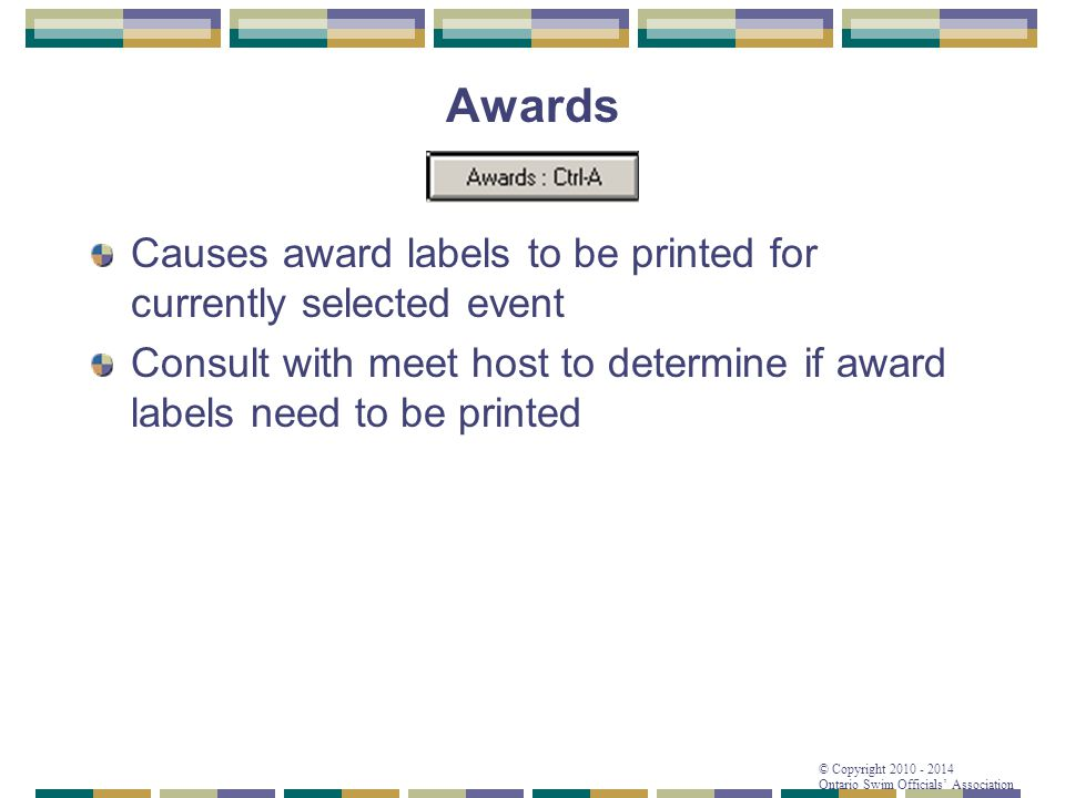 Awards Causes award labels to be printed for currently selected event