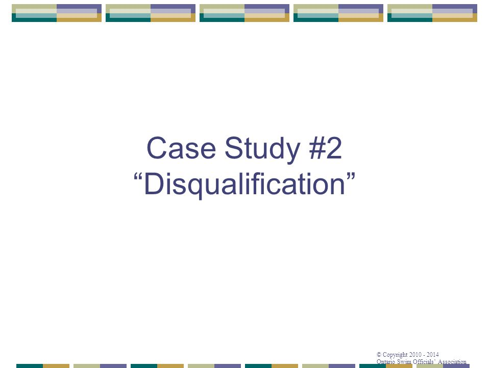 Case Study #2 Disqualification