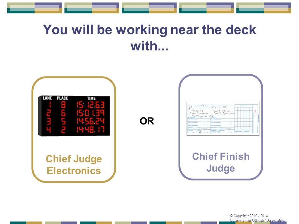You will be working near the deck with...