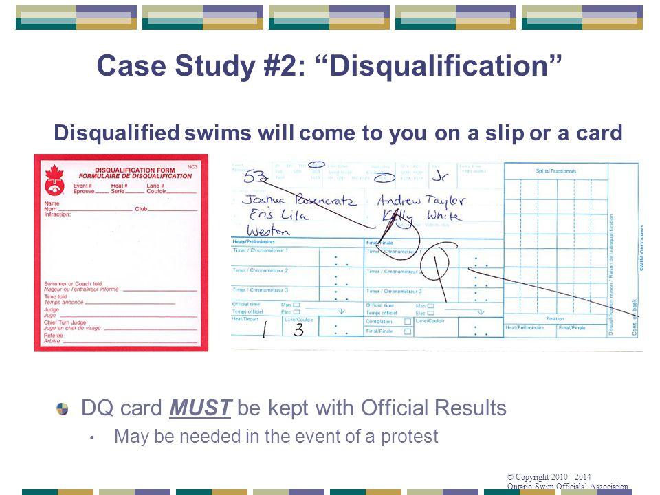 Disqualified swims will come to you on a slip or a card