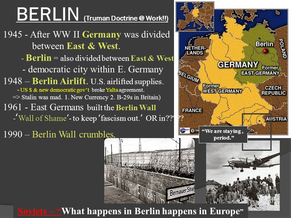 BERLIN (Truman Doctrine @ Work!!)