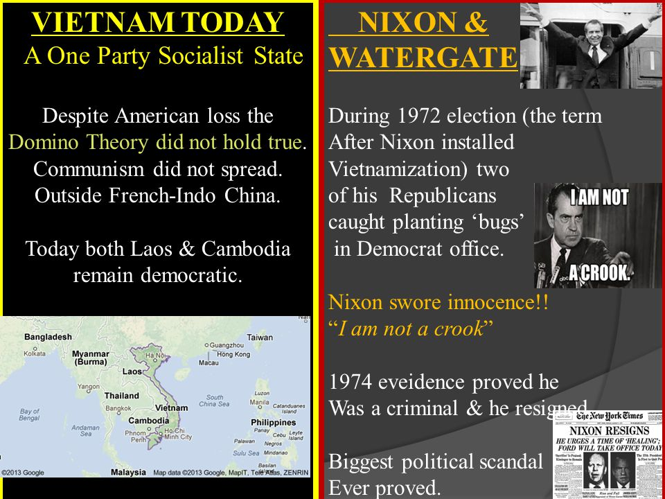 VIETNAM TODAY A One Party Socialist State Despite American loss the Domino Theory did not hold true. Communism did not spread. Outside French-Indo China. Today both Laos & Cambodia
