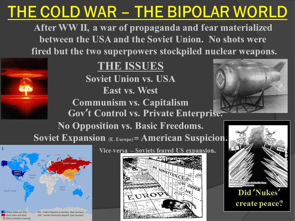 THE COLD WAR – THE BIPOLAR WORLD