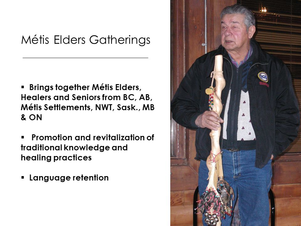 Métis Elders Gatherings