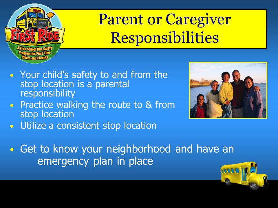 Parent or Caregiver Responsibilities