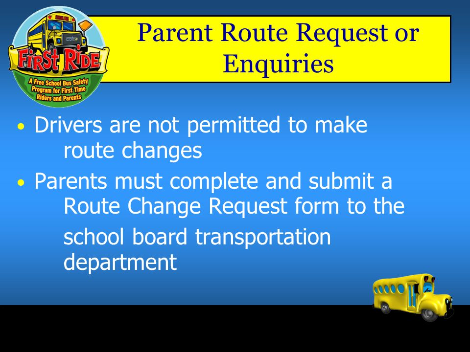 Parent Route Request or Enquiries
