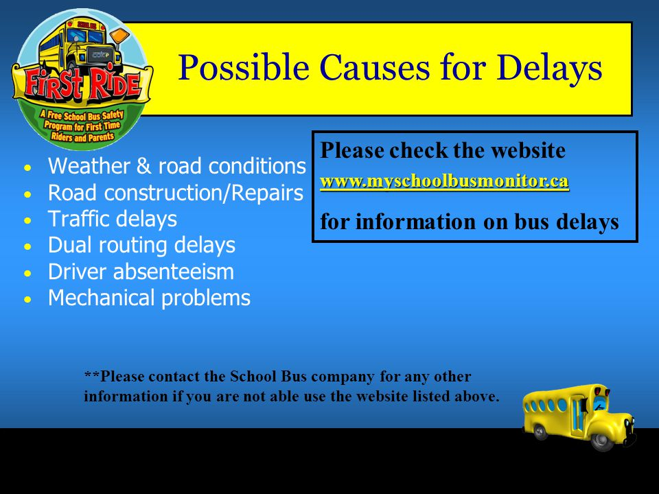 Possible Causes for Delays
