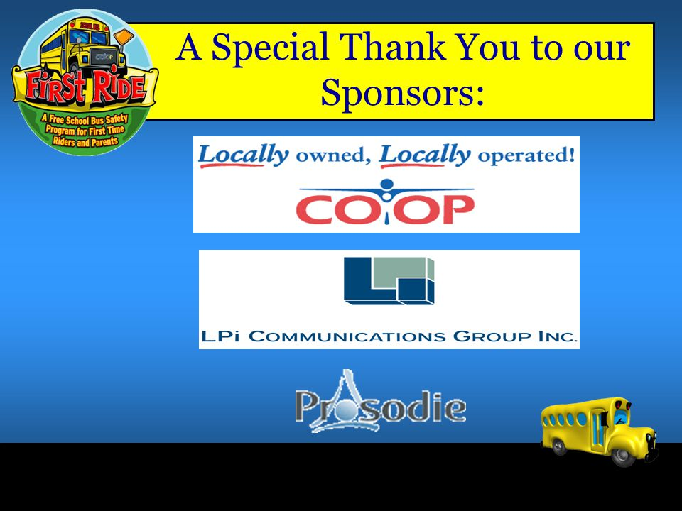A Special Thank You to our Sponsors: