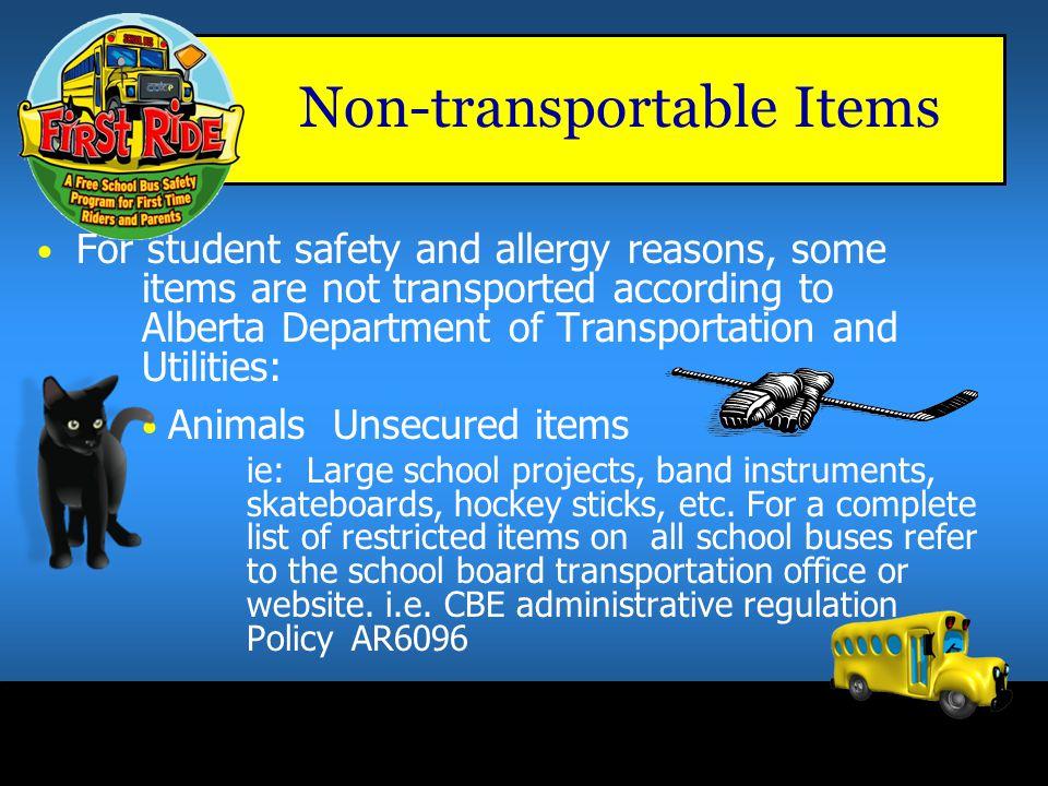 Non-transportable Items