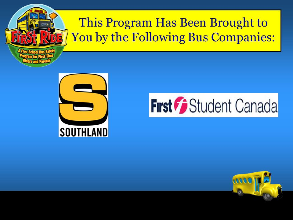 This Program Has Been Brought to You by the Following Bus Companies: