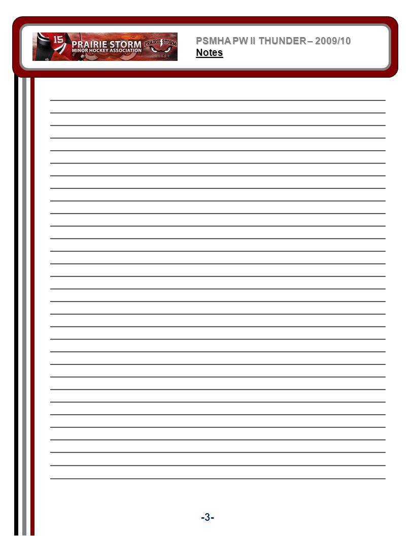 PSMHA PW II THUNDER – 2009/10 Notes -3-