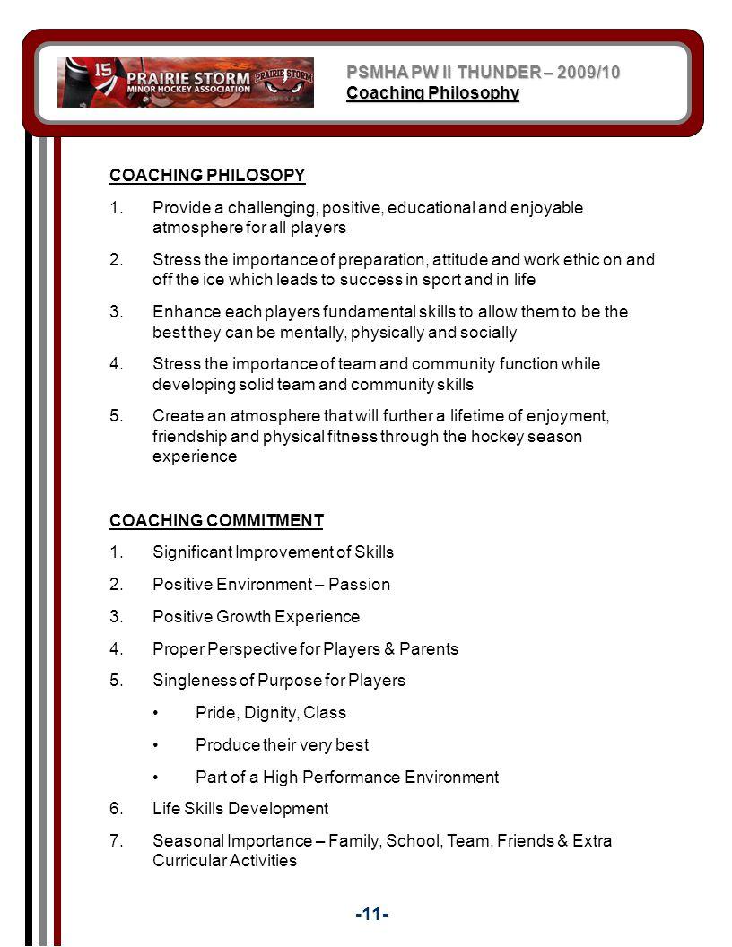 -11- PSMHA PW II THUNDER – 2009/10 Coaching Philosophy