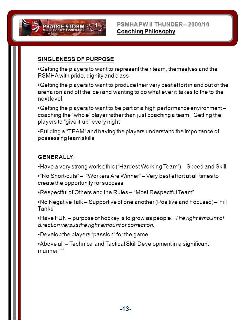 -13- PSMHA PW II THUNDER – 2009/10 Coaching Philosophy
