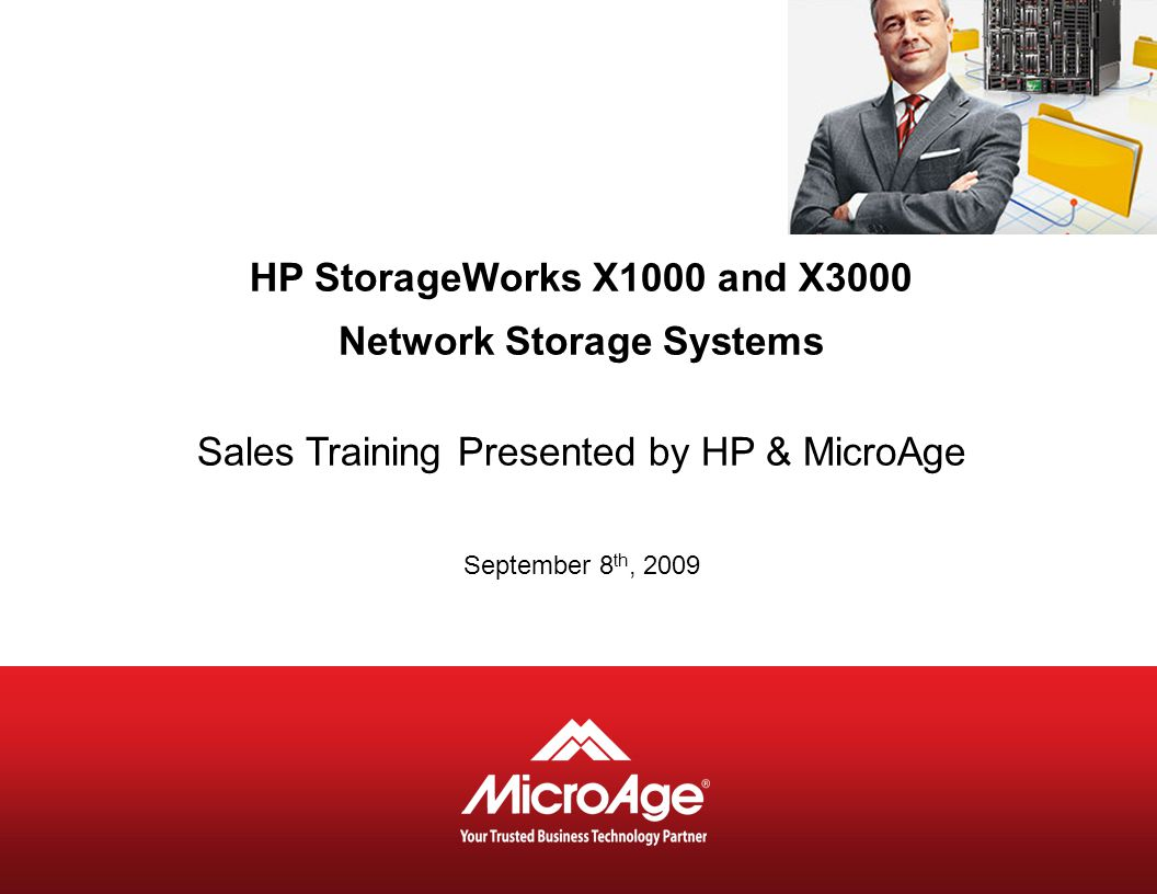 Network Storage Systems Sales Training Presented by HP & MicroAge
