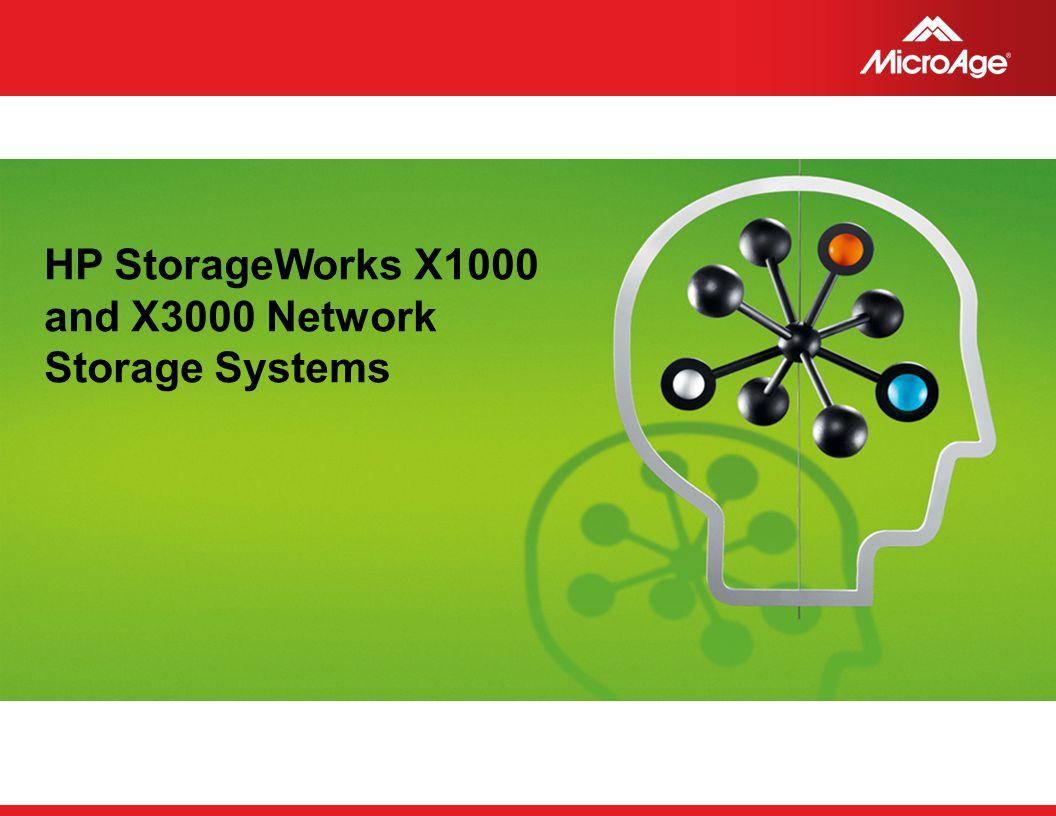 HP StorageWorks X1000 and X3000 Network Storage Systems