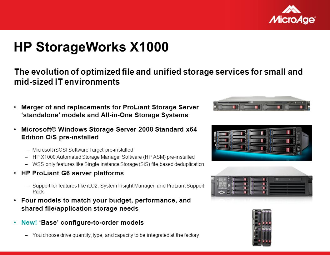 HP StorageWorks X1000 The evolution of optimized file and unified storage services for small and mid-sized IT environments.