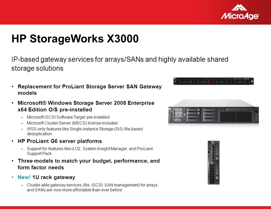 HP StorageWorks X3000 IP-based gateway services for arrays/SANs and highly available shared storage solutions.