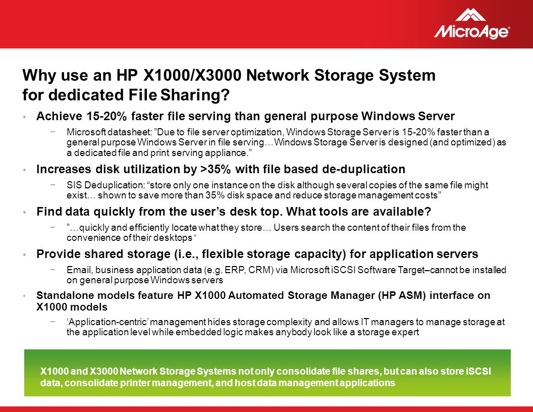 Why use an HP X1000/X3000 Network Storage System for dedicated File Sharing