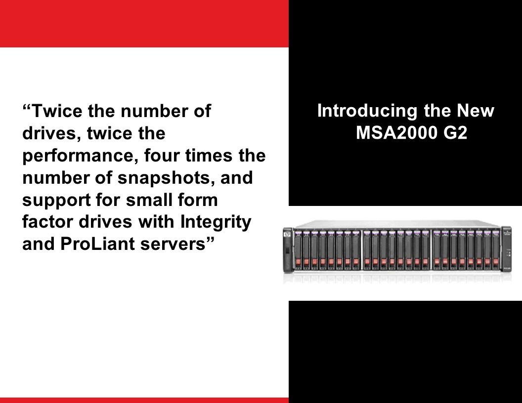Introducing the New MSA2000 G2
