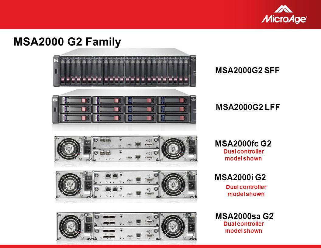 MSA2000 G2 Family MSA2000G2 SFF MSA2000G2 LFF MSA2000fc G2 MSA2000i G2