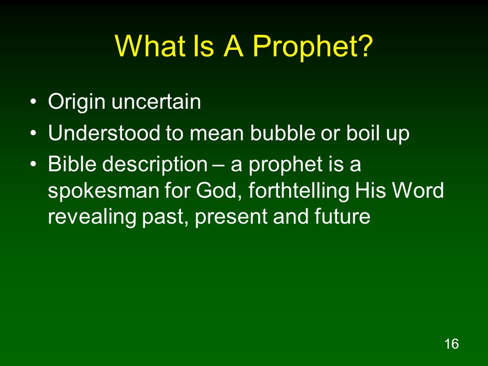 What Is A Prophet Origin uncertain