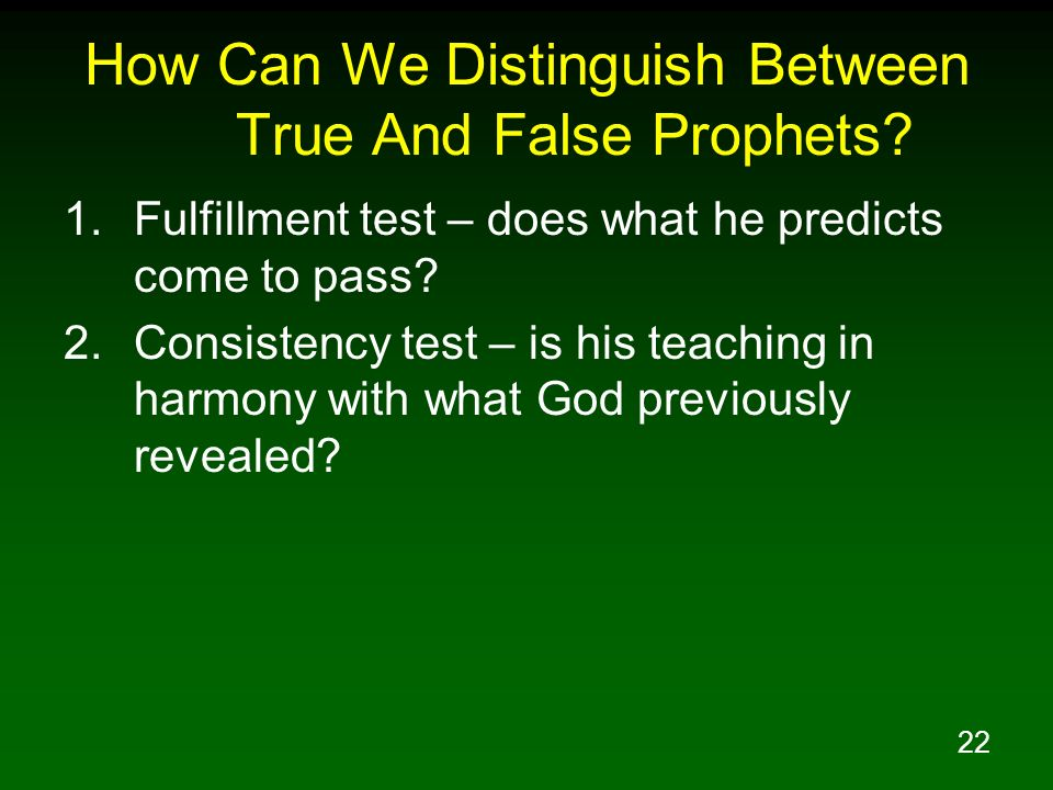 How Can We Distinguish Between True And False Prophets