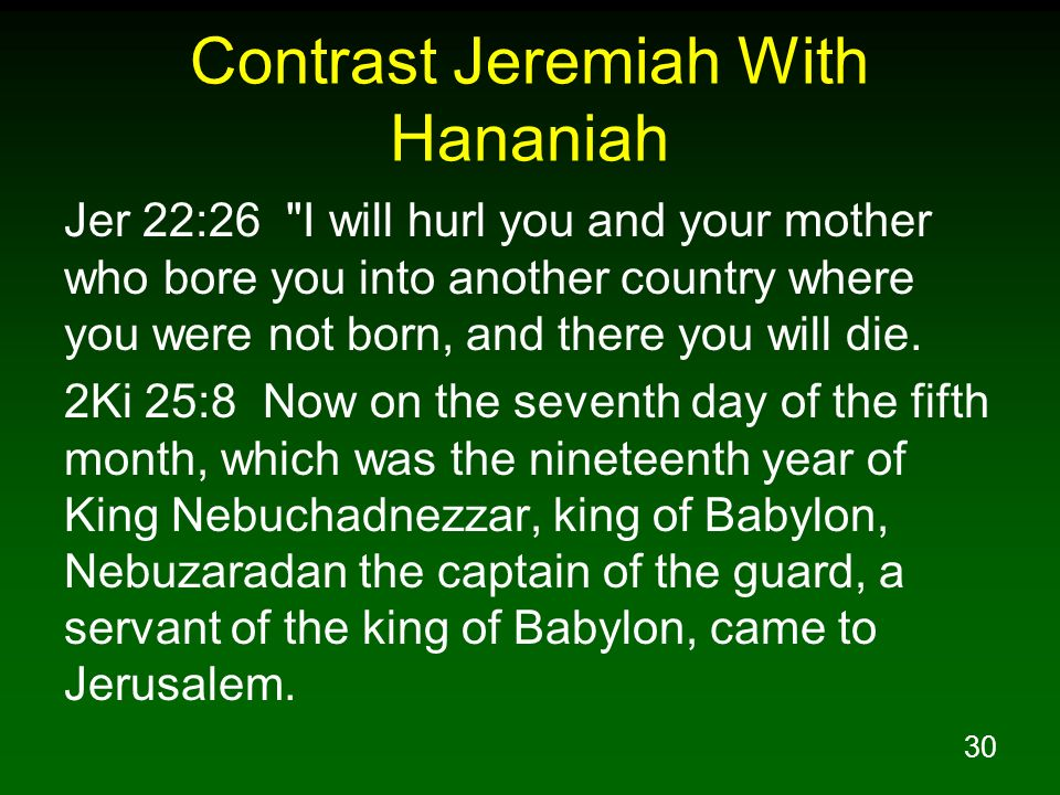Contrast Jeremiah With Hananiah