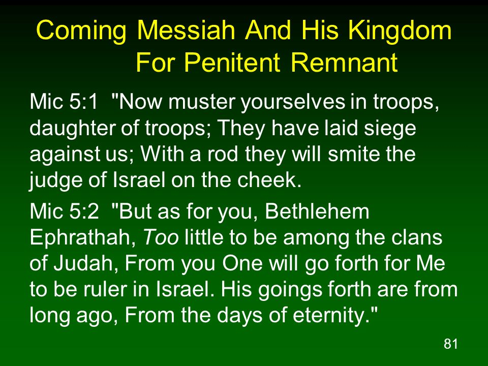 Coming Messiah And His Kingdom For Penitent Remnant