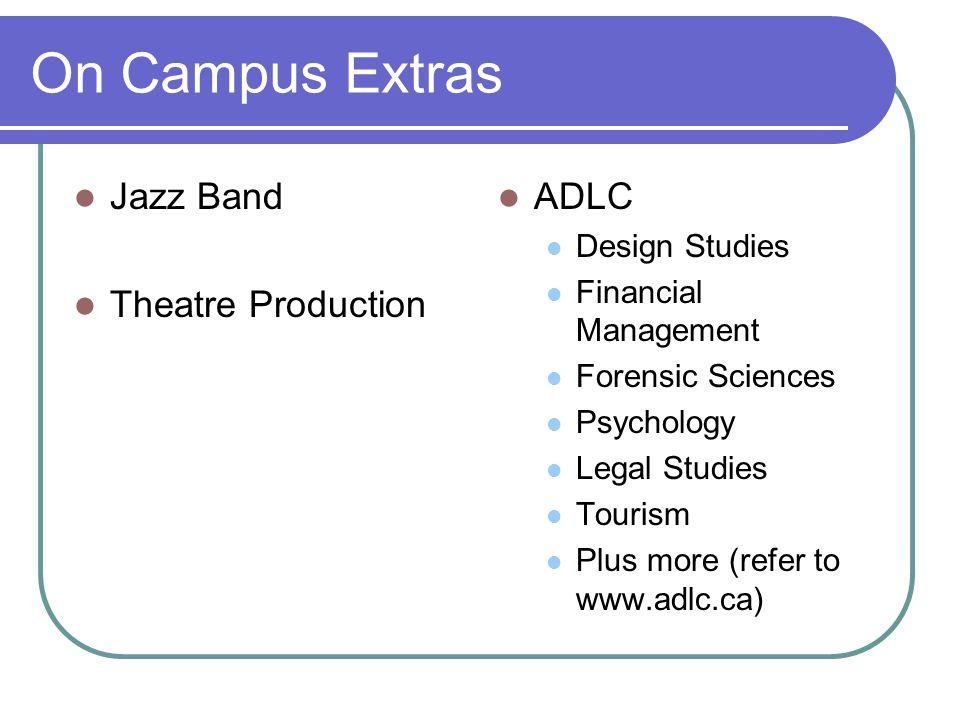 On Campus Extras Jazz Band Theatre Production ADLC Design Studies