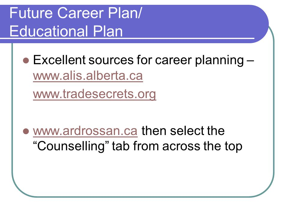 Future Career Plan/ Educational Plan