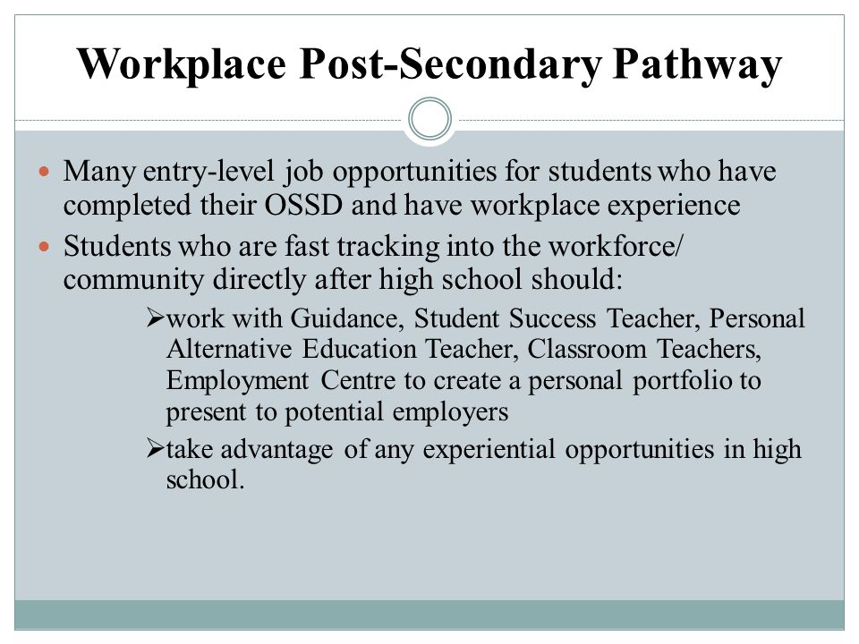Workplace Post-Secondary Pathway