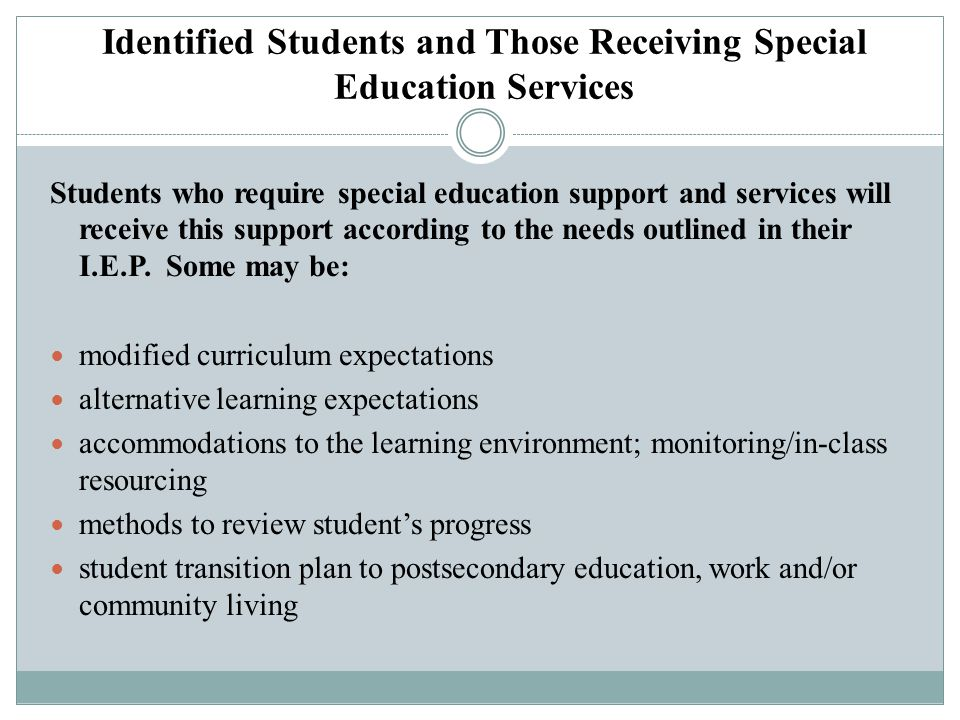Identified Students and Those Receiving Special Education Services