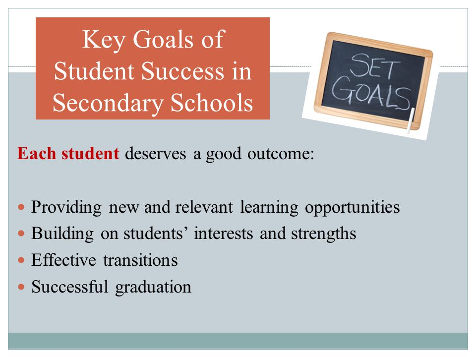 Key Goals of Student Success in Secondary Schools