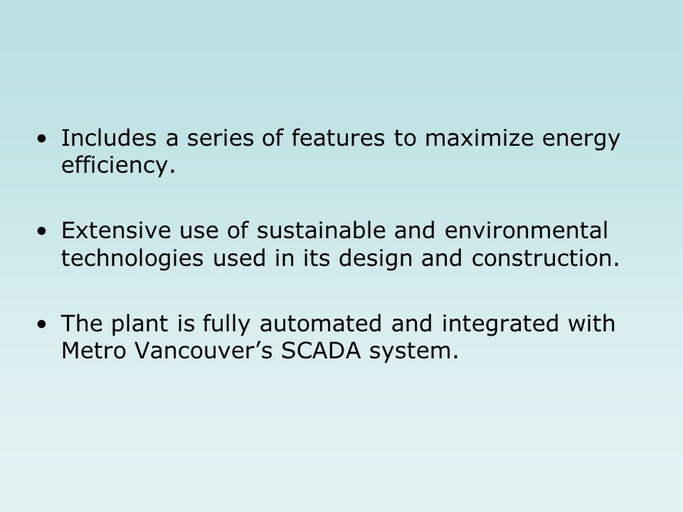 Includes a series of features to maximize energy efficiency.