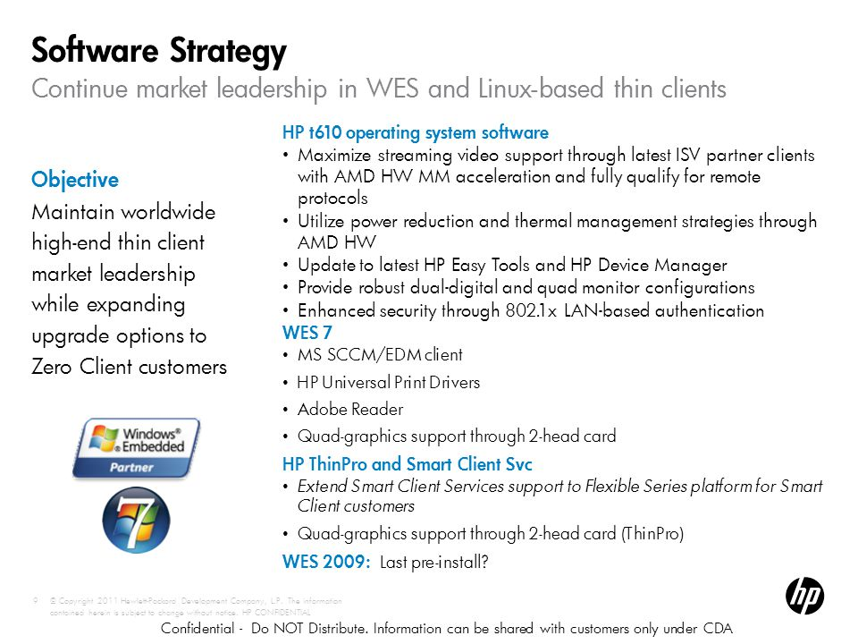 Continue market leadership in WES and Linux-based thin clients