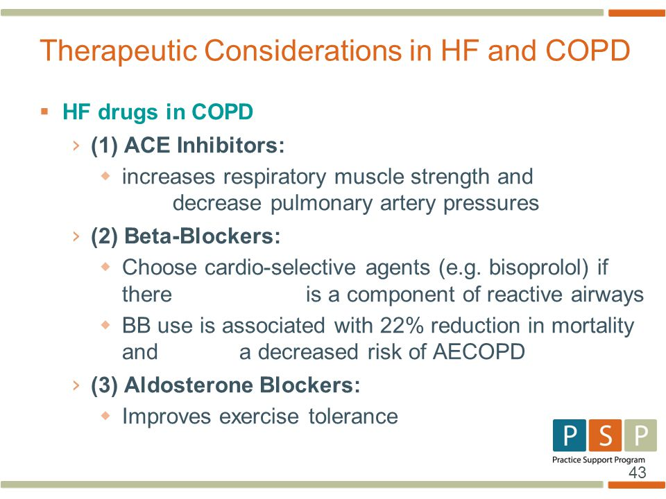 Therapeutic Considerations in HF and COPD