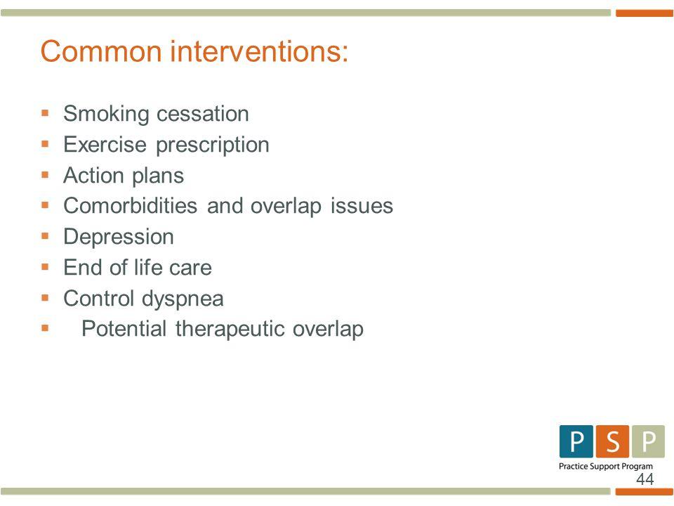 Common interventions: