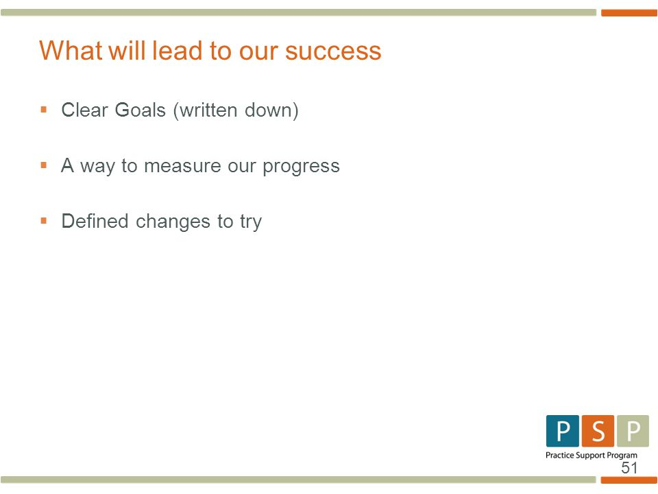 What will lead to our success