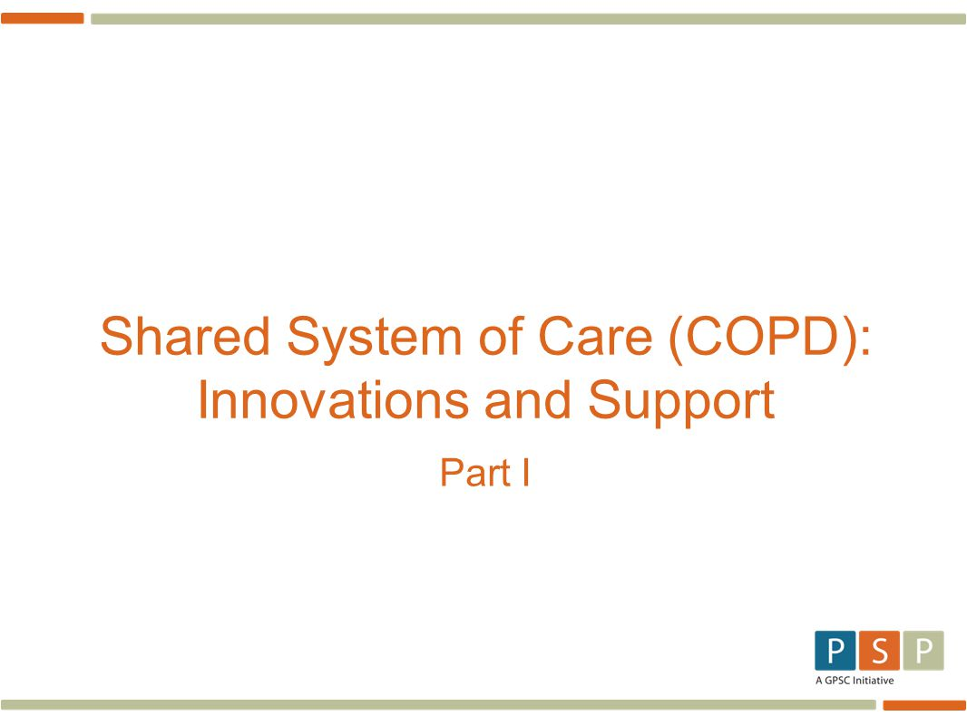 Shared System of Care (COPD): Innovations and Support