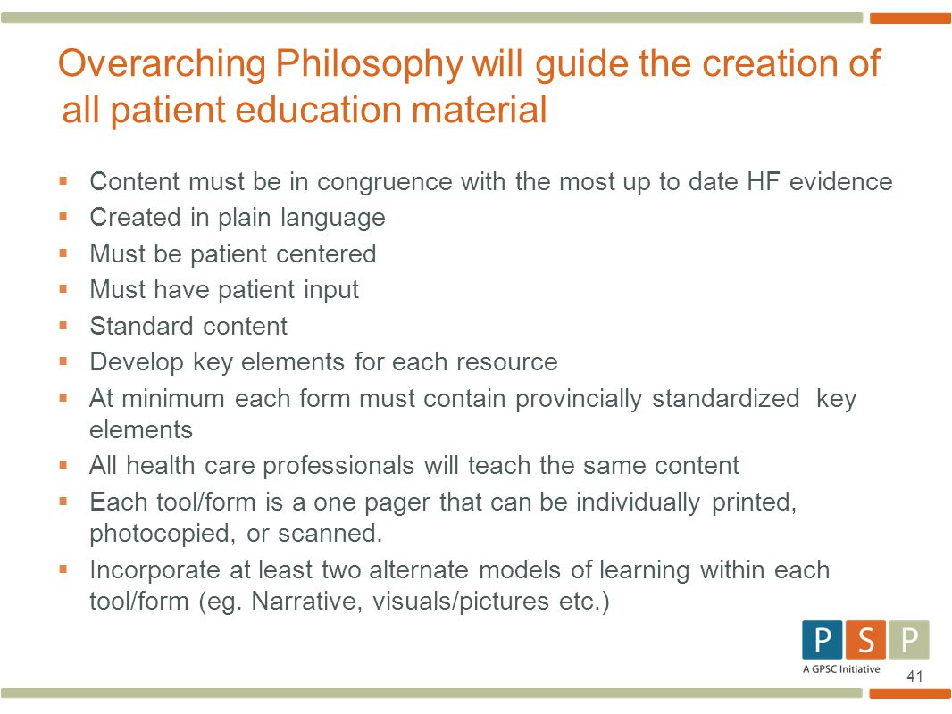 Overarching Philosophy will guide the creation of all patient education material