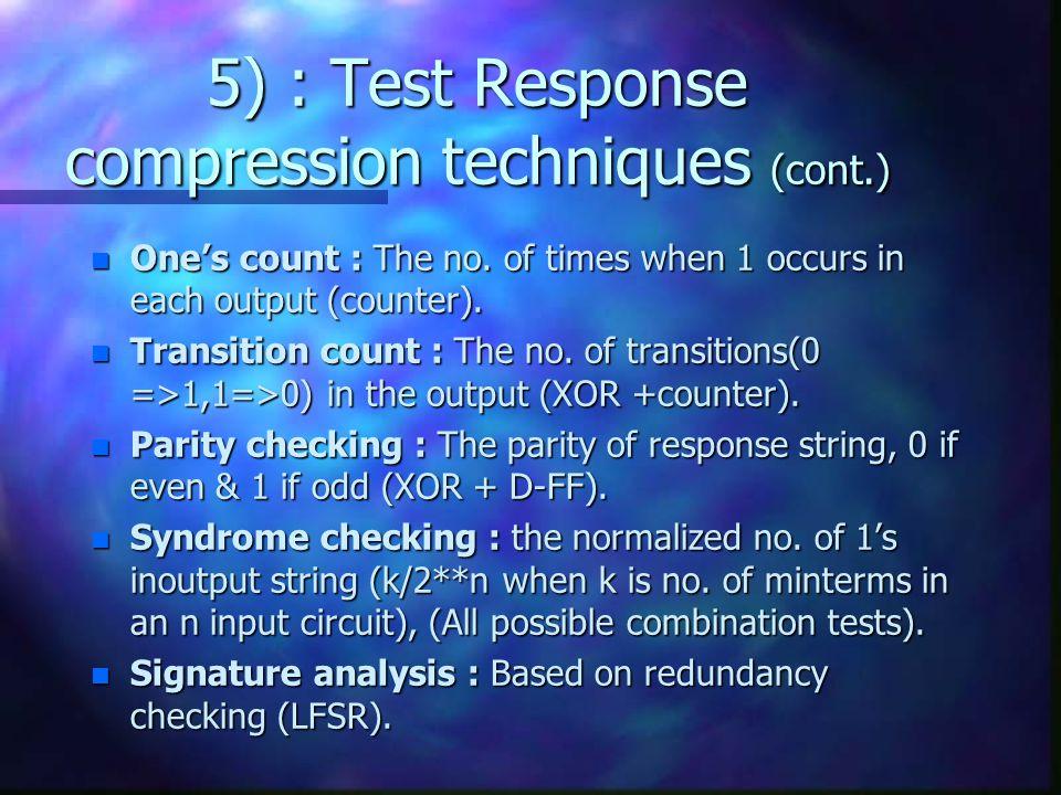 5) : Test Response compression techniques (cont.)