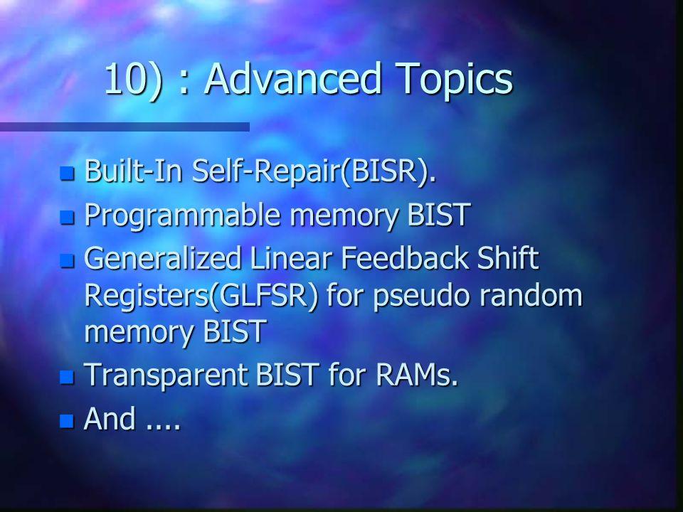 10) : Advanced Topics Built-In Self-Repair(BISR).