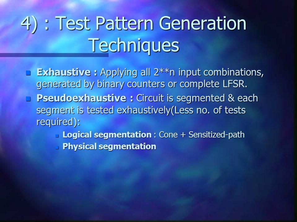 4) : Test Pattern Generation Techniques