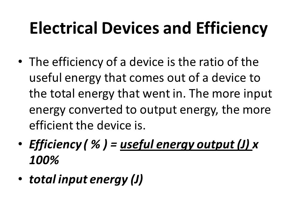 Electrical Devices and Efficiency