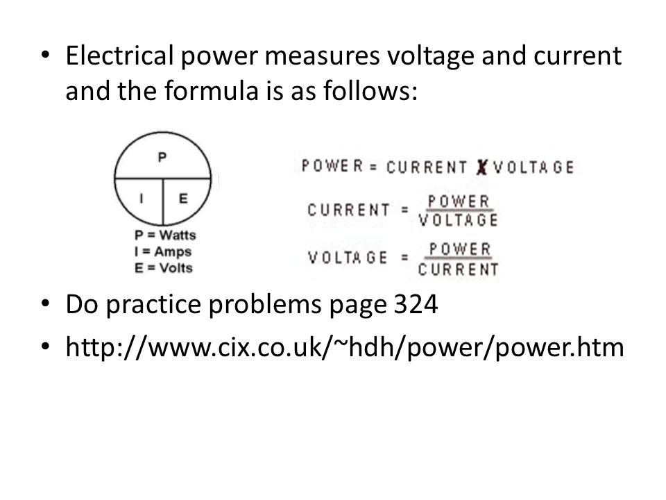 Electrical power measures voltage and current and the formula is as follows: