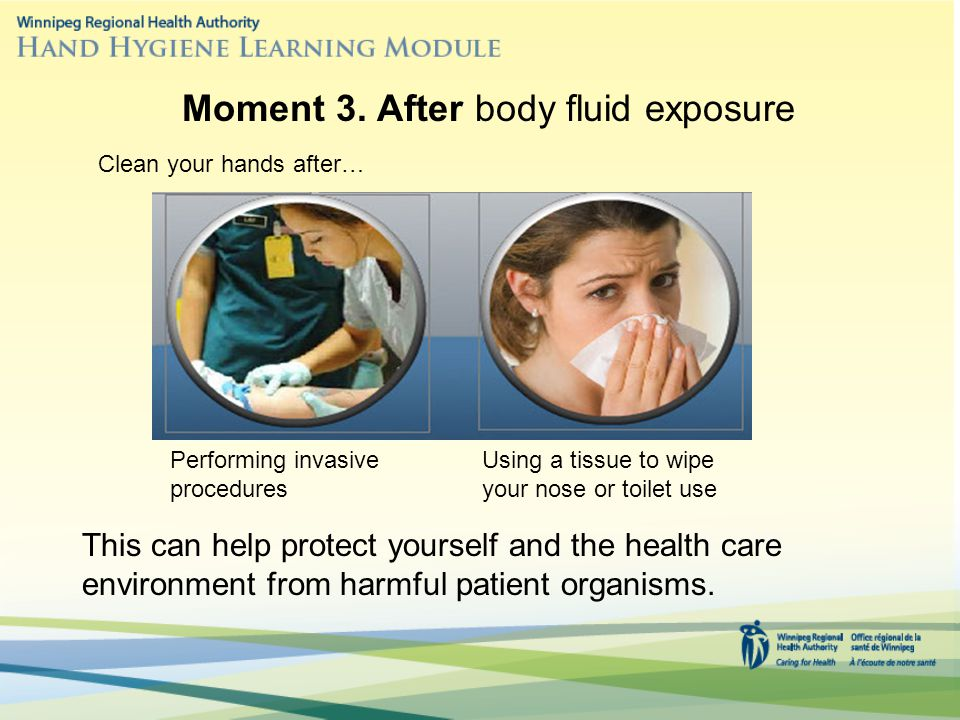 Moment 3. After body fluid exposure