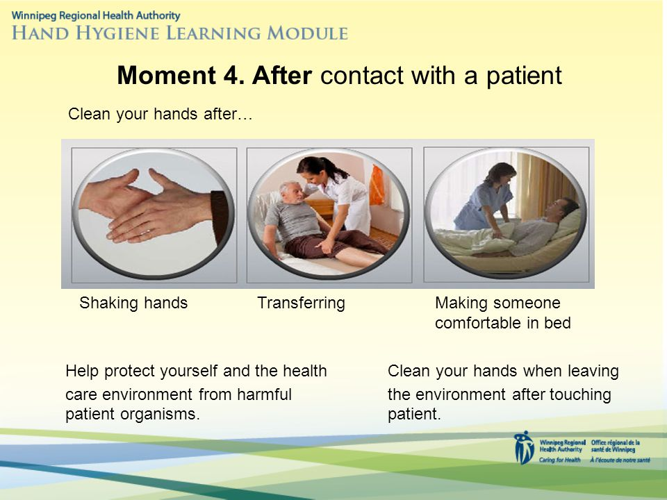 Moment 4. After contact with a patient